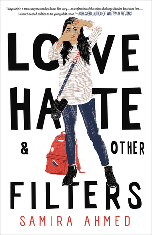"In ""Love Hate & Other Filters,"" Ahmed tells the tale of a Muslim American teen in a small town, and the choices she must make about her future."