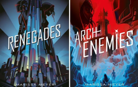 "Hopefully Renegades two, ""Archenemies,"" is better than its predecessor"