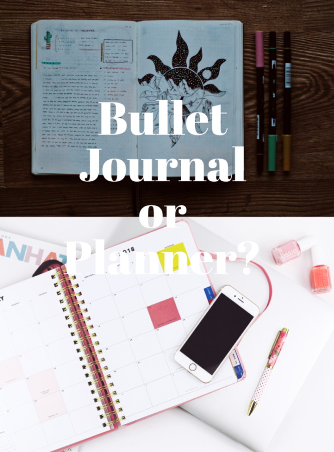 Best way to plan your life out and stay organized: bullet journal or planner?